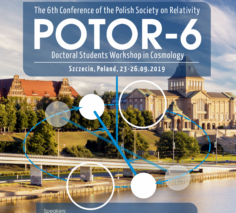 The 6th Conference of the Polish Society on Relativity